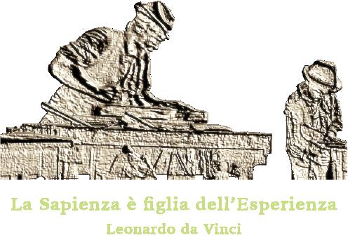 La sapienza è figlia dell esperienza - Leonardo da Vinci